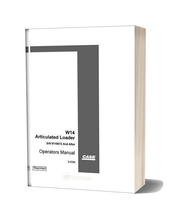 Case W14 (9119672 & After) Operators Manual