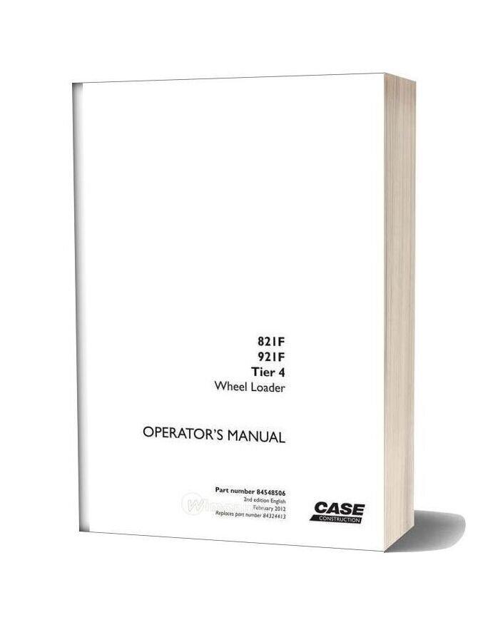 Case Wheel Loaders 821f 921f Operator Manual