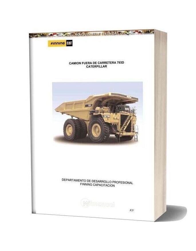 Caterpillar 793d Mining Truck Student Handbook Technical Instruction