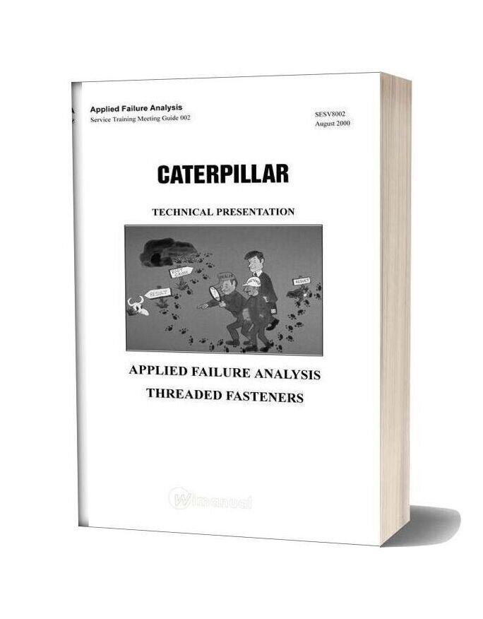 Caterpillar Applied Failure Analysis Threaded Fasteners Service Training