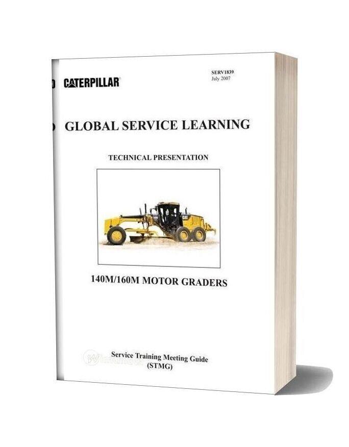 Caterpillar Grader 140m2 Service Training Manual
