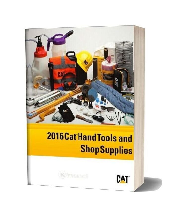 Caterpillar Hand Tools And Shop Supplies 2016