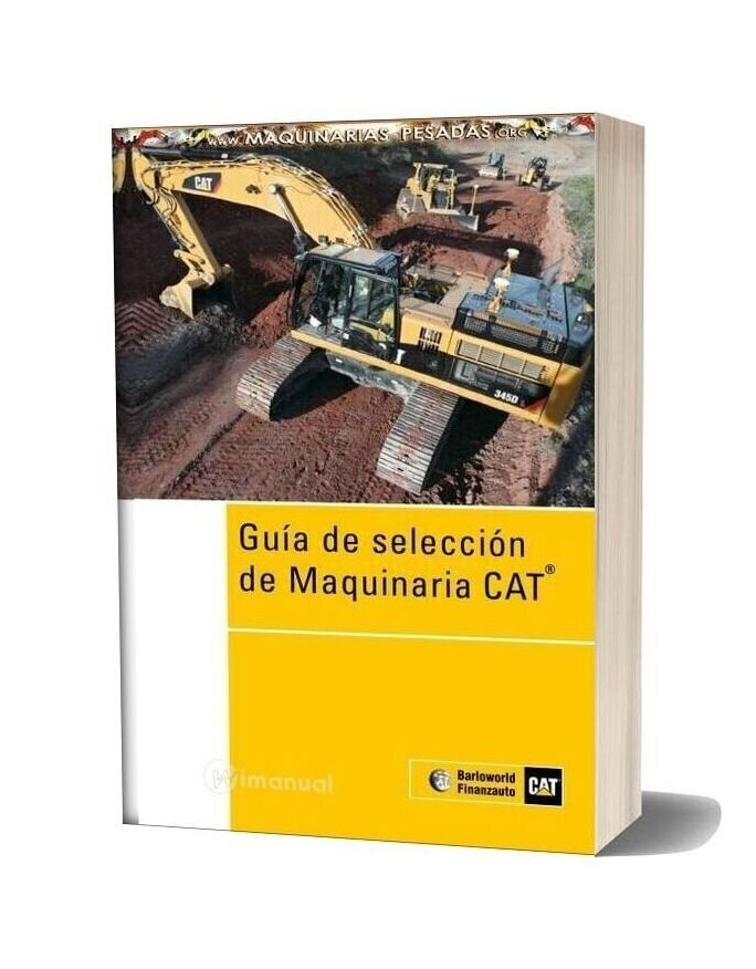 Caterpillar Heavy Machinery Guided Selection Manual