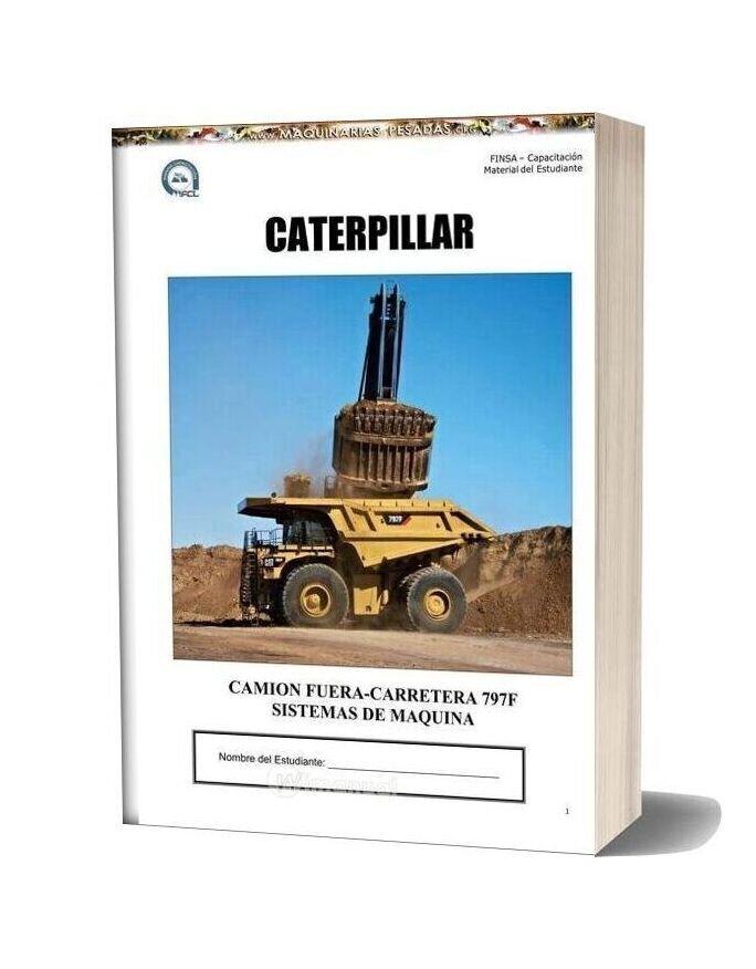 Caterpillar Mini Truck 797f Service Manual