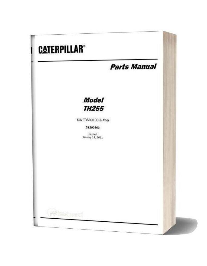 Caterpillar Model Th255 Parts Manual