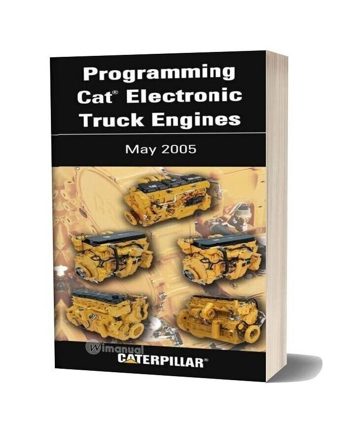 Caterpillar Programming Cat Electronic Truck Engine May 2005