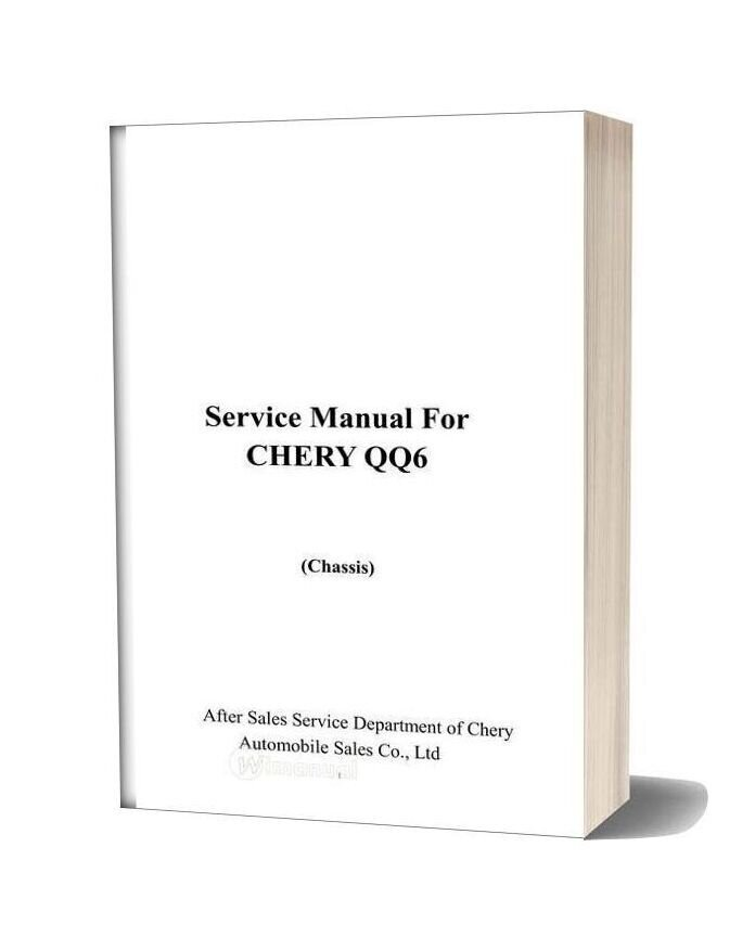 Chery Qq6 Service Manual For Chassis