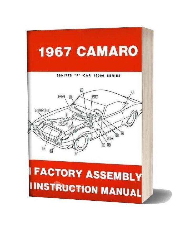 Chevrolet 1967 Camaro Factory Assembly Manual