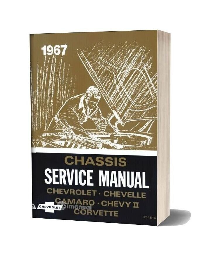 Chevrolet Chevelle Camaro Chevy Ii Corvette Chassis Service Manual 1967