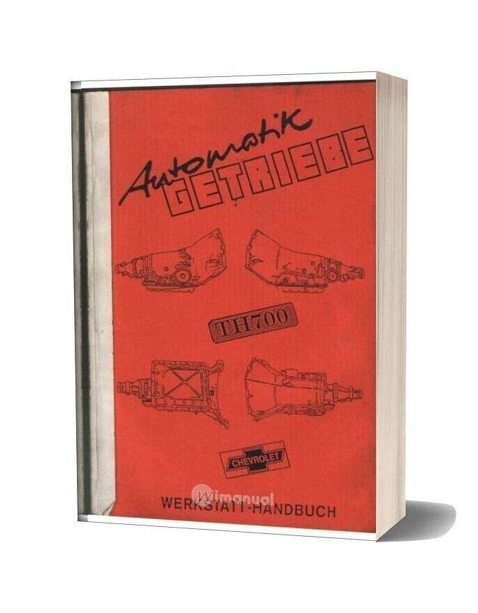 Chevrolet Th700 Automatic Transmission Repair Manual