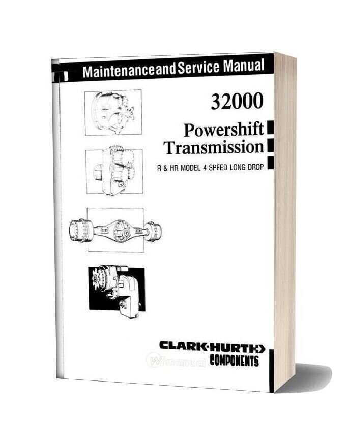 Clark 32000 Powershift Transmission Maintenance And Service Manual