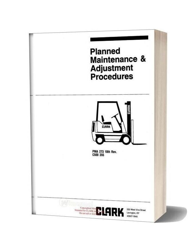 Clark C500 355 Planned Maintenance Adjustment Procedures