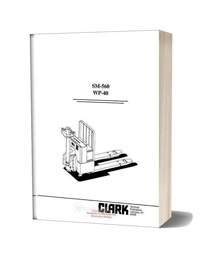 Clark Sm 560 Service Manual