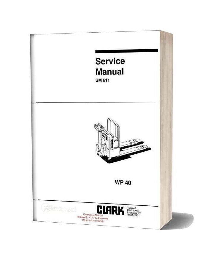 Clark Sm 611 Service Manual