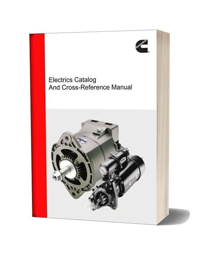 Cummins Electrics Catalog And Cross Reference Manual