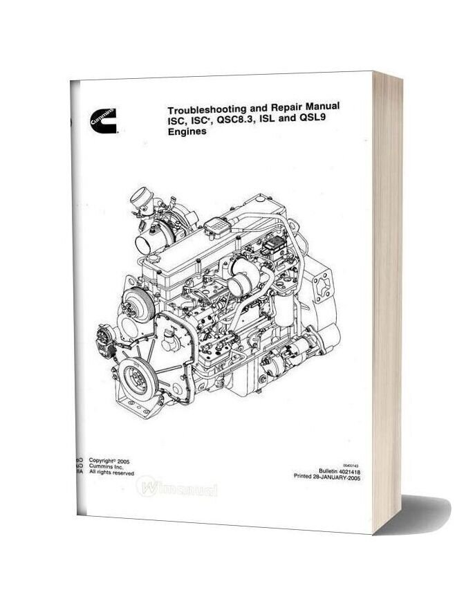 Cummins Isc Qsc83 Isl And Qsl9 Engines Troublshooting And Repair Manual