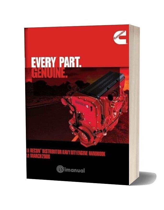 Cumminx Recon Distributor Heavy Duty Engine Handbook March 2008