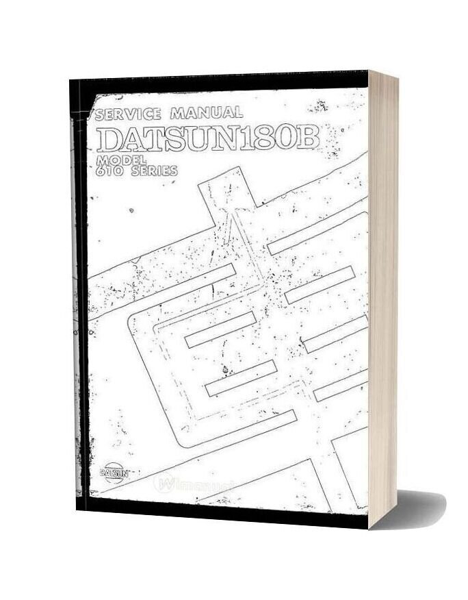 Datsun 180b Model 610 Series Service Manual