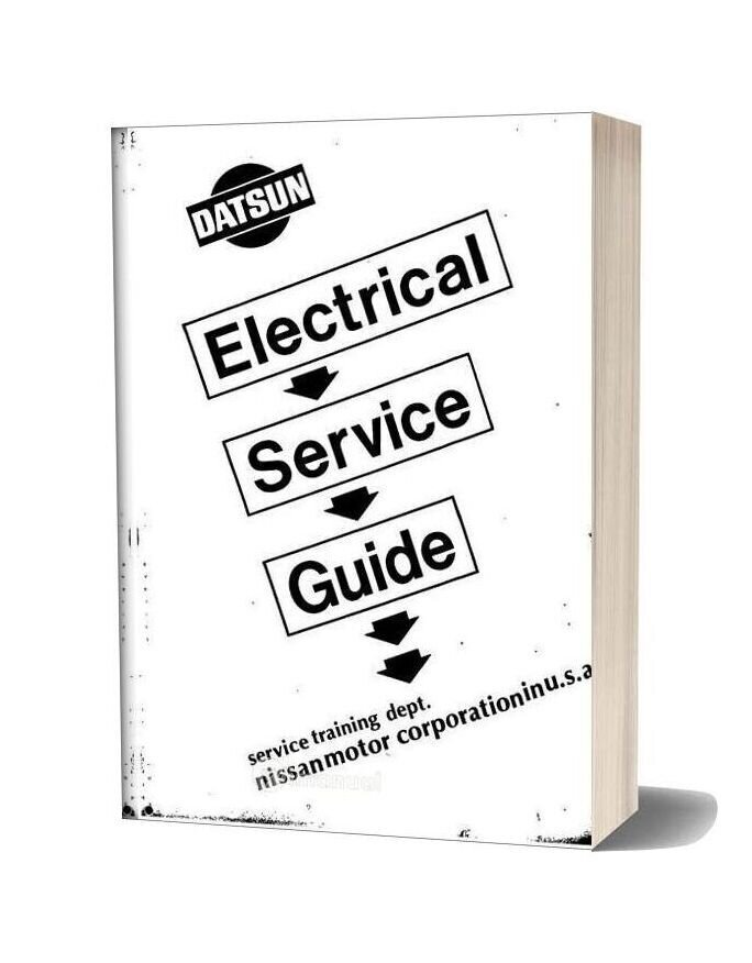 Datsun Electrical Service Guide Service Manual