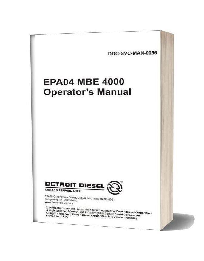 Detroit Diesel Mbe 4000 Engine Epa04 Operators Manual Ddc Svc Man 0056