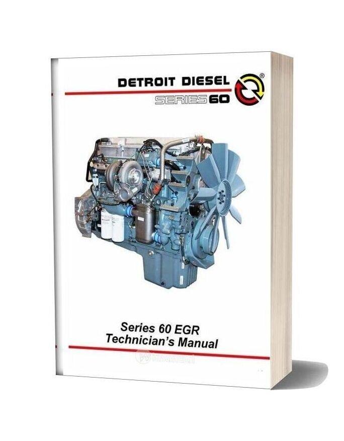 Detroit Diesel Series 60 >> Detroit Diesel Series 60 Egr Tech Guide 2005