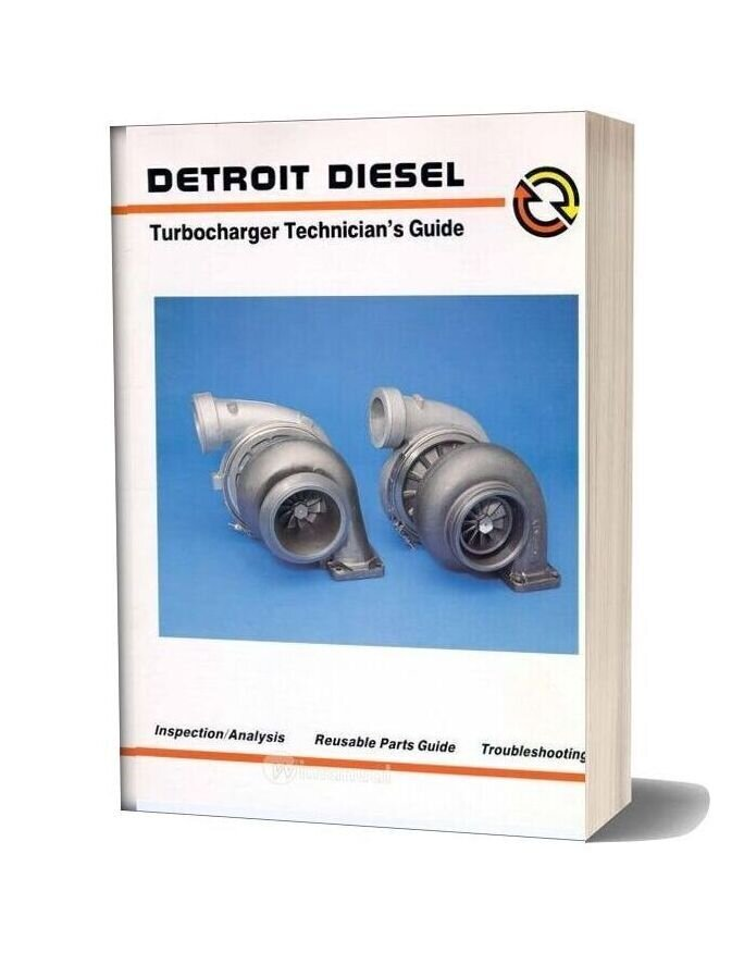 Detroit Diesel Turbocharger Technicians Guide