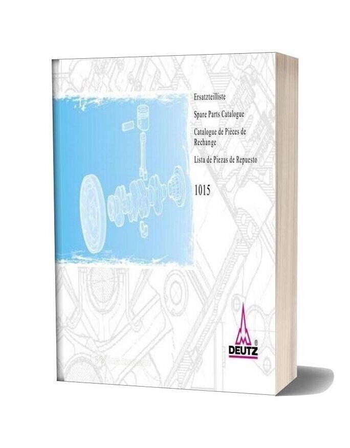 Deutz 1015 Spare Parts Catalogue