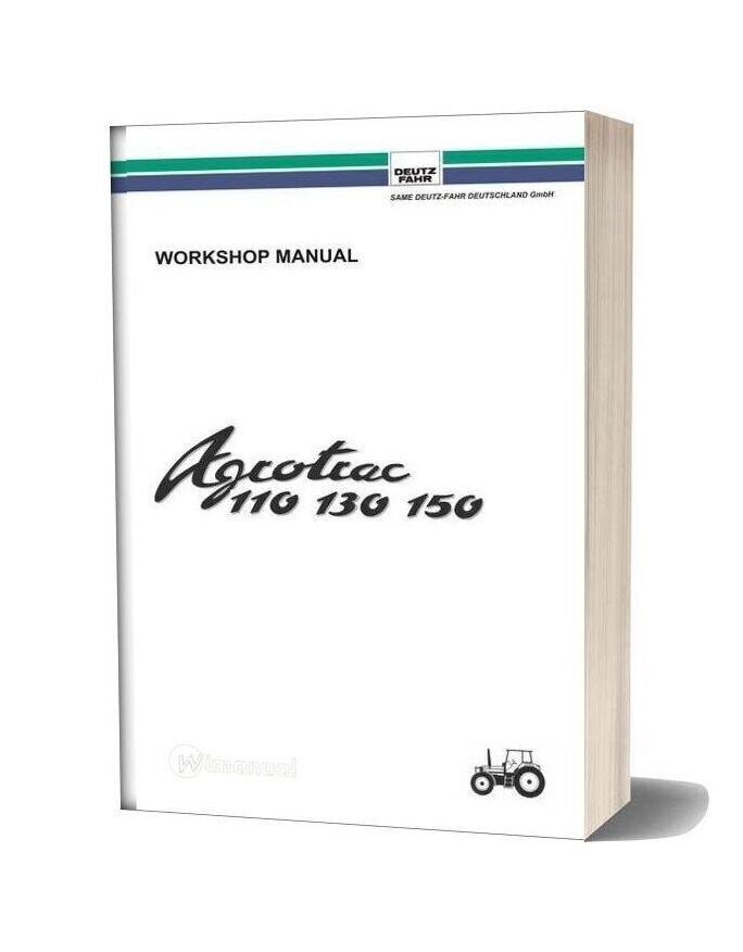 Deutz Fahr Agrotrac 110 130 150 Workshop Manual