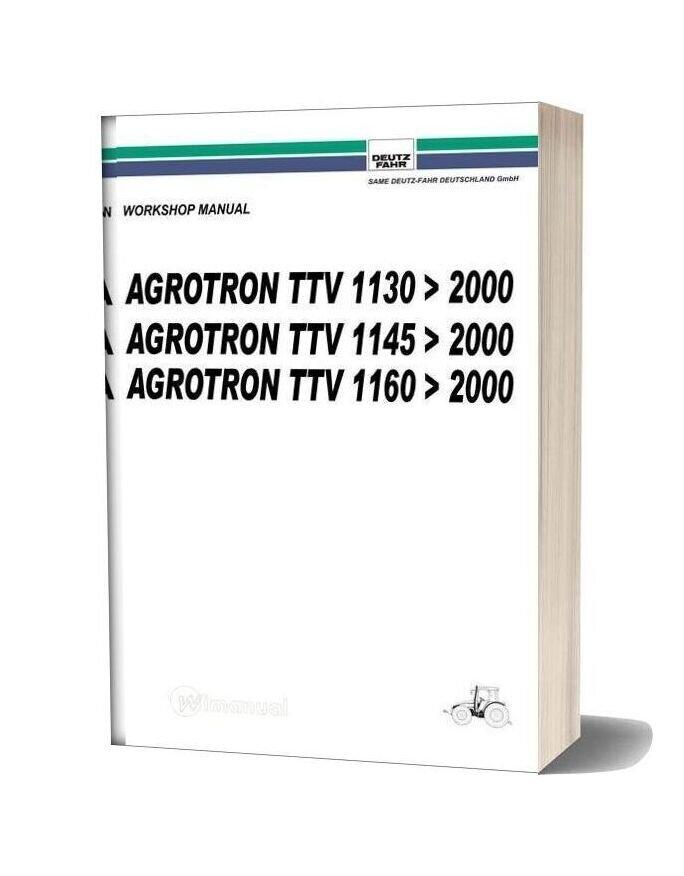 Deutz Fahr Agrotron Ttv 1130 1145 1160 Mtr 2000 Workshop Manual