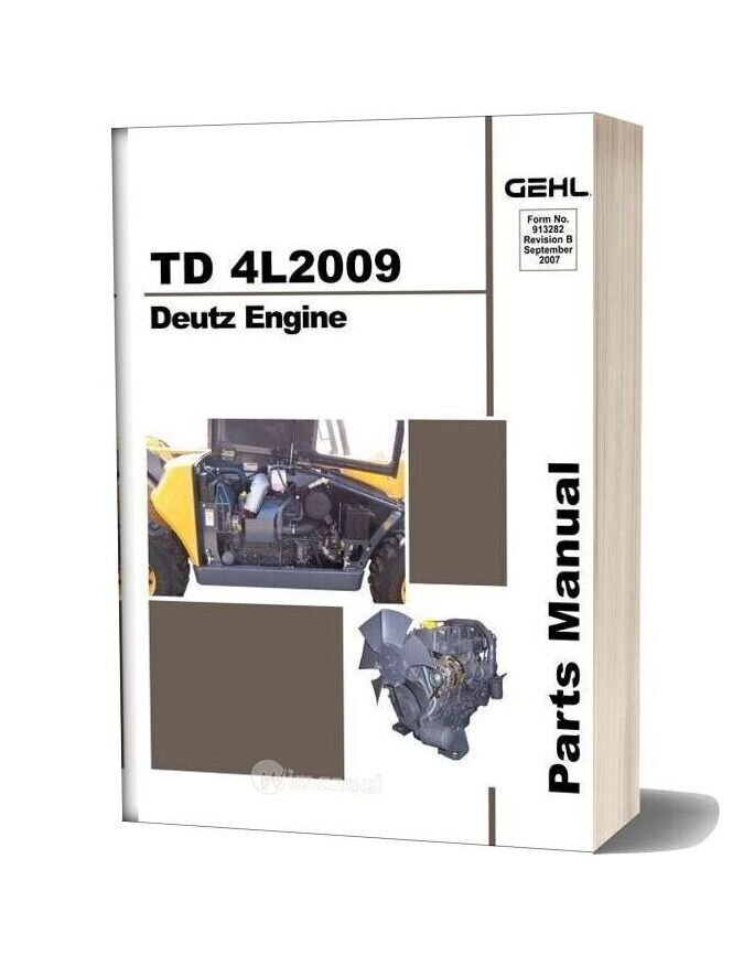 Deutz Td 4l2009 Engine Parts Manual 913282b Rs5 19 Telescopic Handler