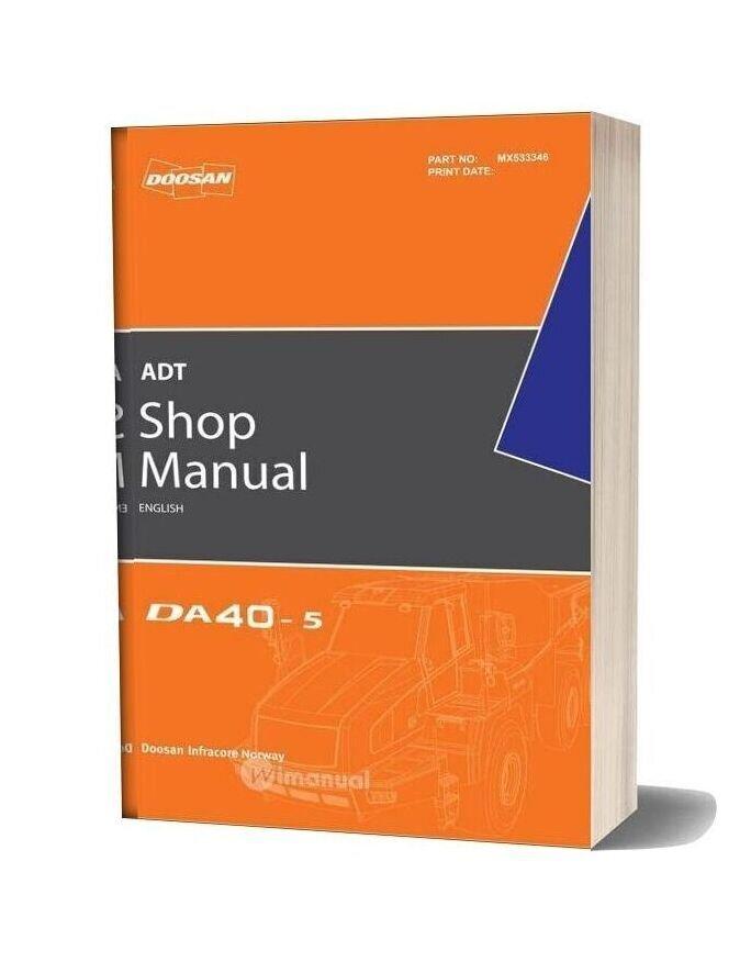 Doosan Dump Truck Da40 5 Shop Manual