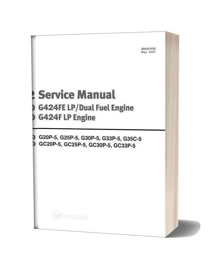 Doosan Forklift Service Manual G424fe Lpdual Fuel Engine G424f Lp Engine