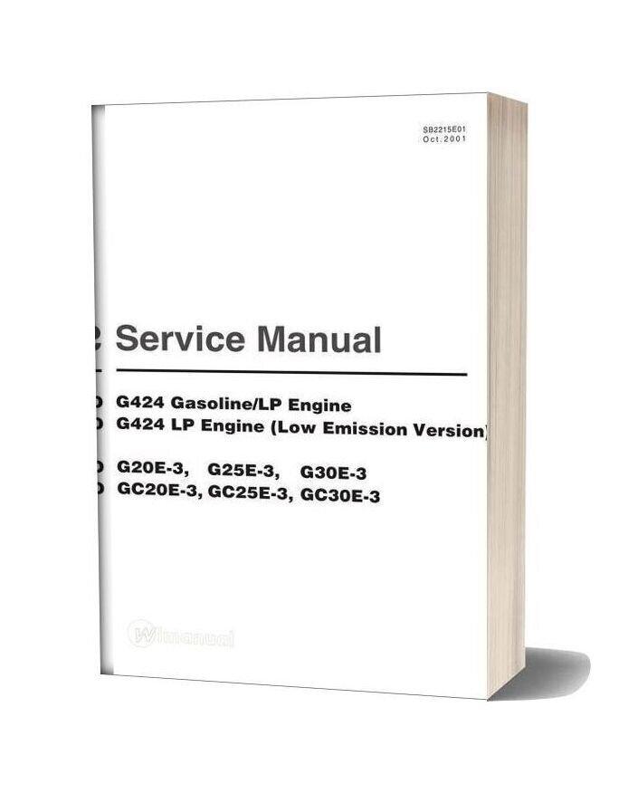 Doosan G424 Gasoline Lp Engine G424 Lp Engine G20e 3 G25e 3 G30 Service Manual