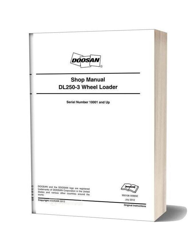 Doosan Wheel Loader Dk250 3 Shop Manual