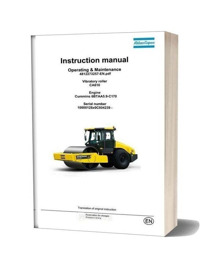Dynapac Vibratory Roller Ca610 Operation & Maintenance Manual 4812273257