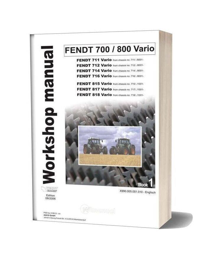 Fendt 700 800 Workshop Manual