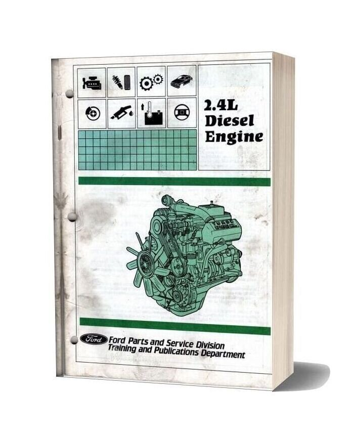 Ford 2 4l Diesel Engine Parts And Service Division Training