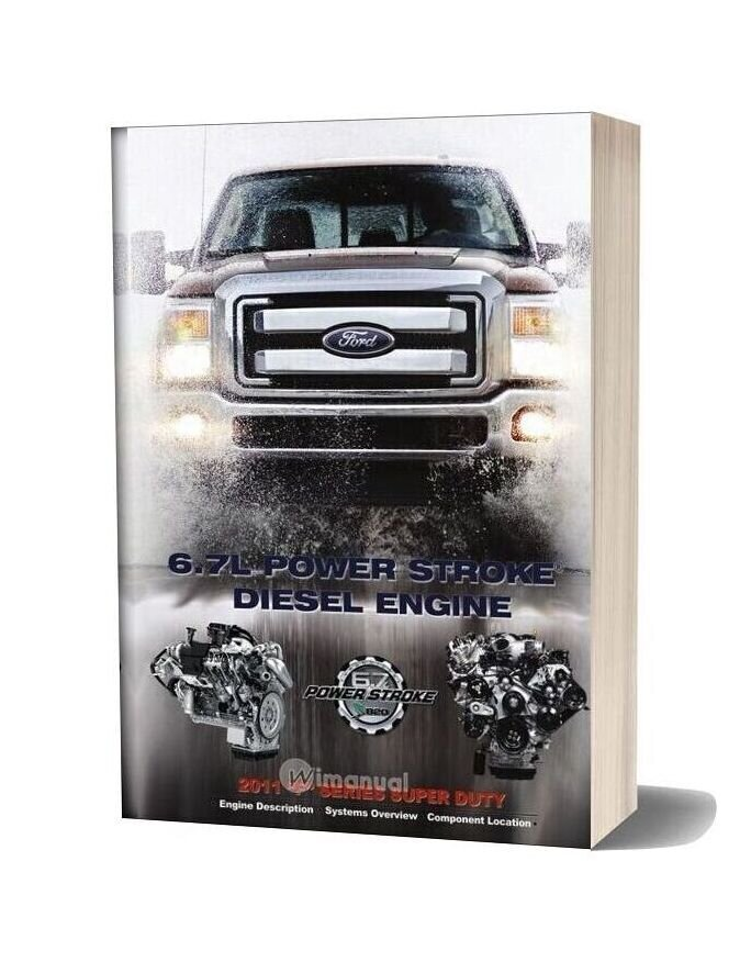 Ford 6 7l Power Stroke Diesel 2011 Service Manual