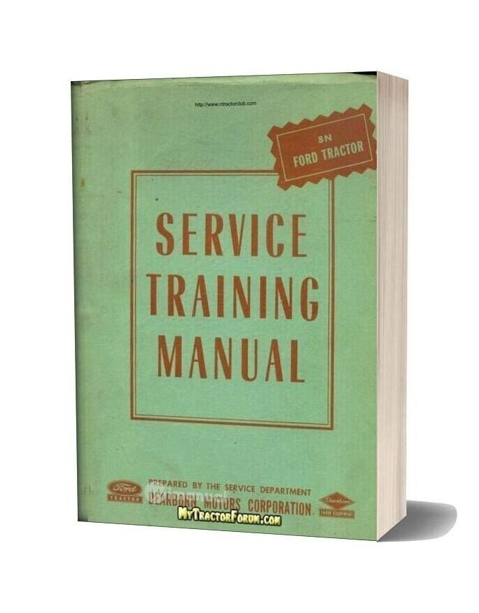 Ford 8n Dealer Service Training Manual