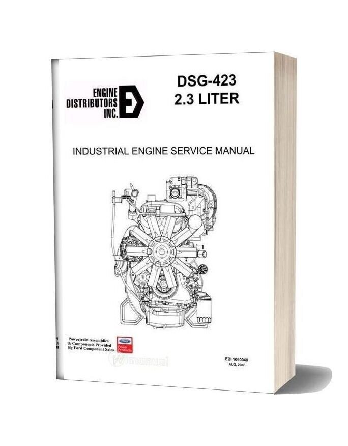 Ford Dsg 423 2 3l Industrial Engine Service Manual 2007