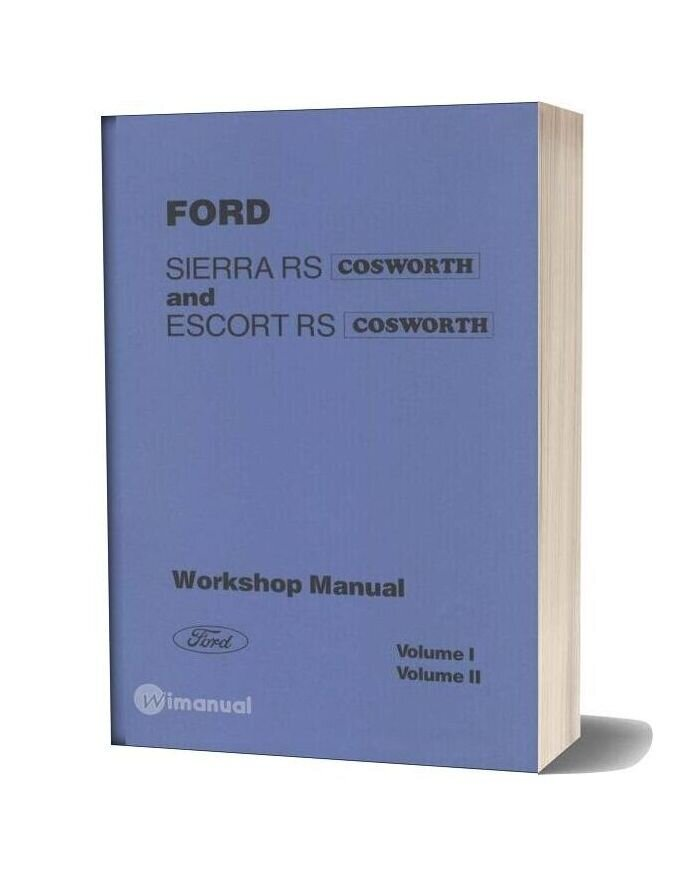Ford Sierra Rs Escort Rs Cosworth Workshop Manual