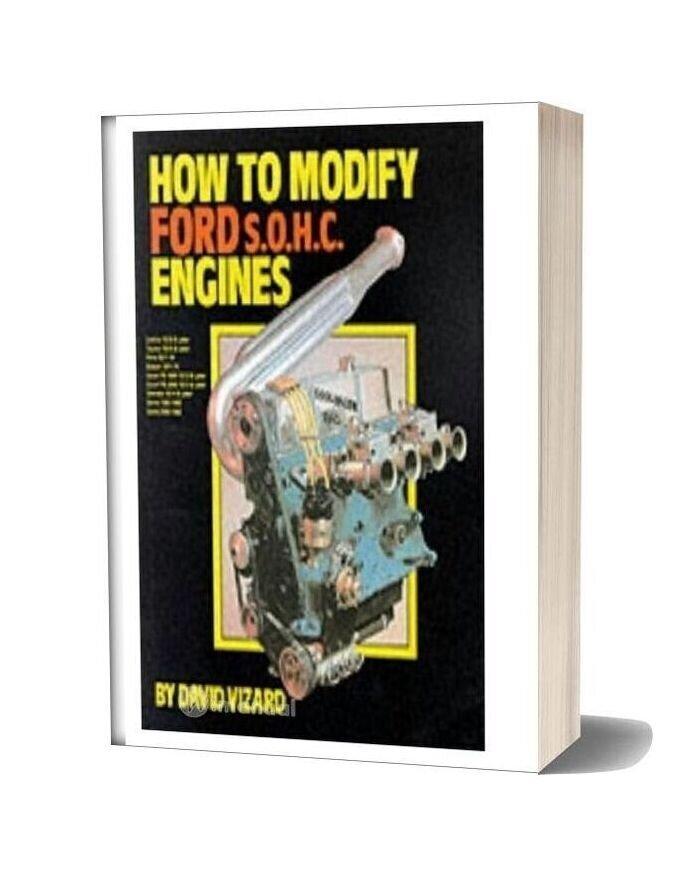 Ford Sohc Engines David Vizard How To Modify