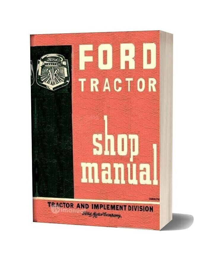 Ford Tractor 600 800 Shop Manual