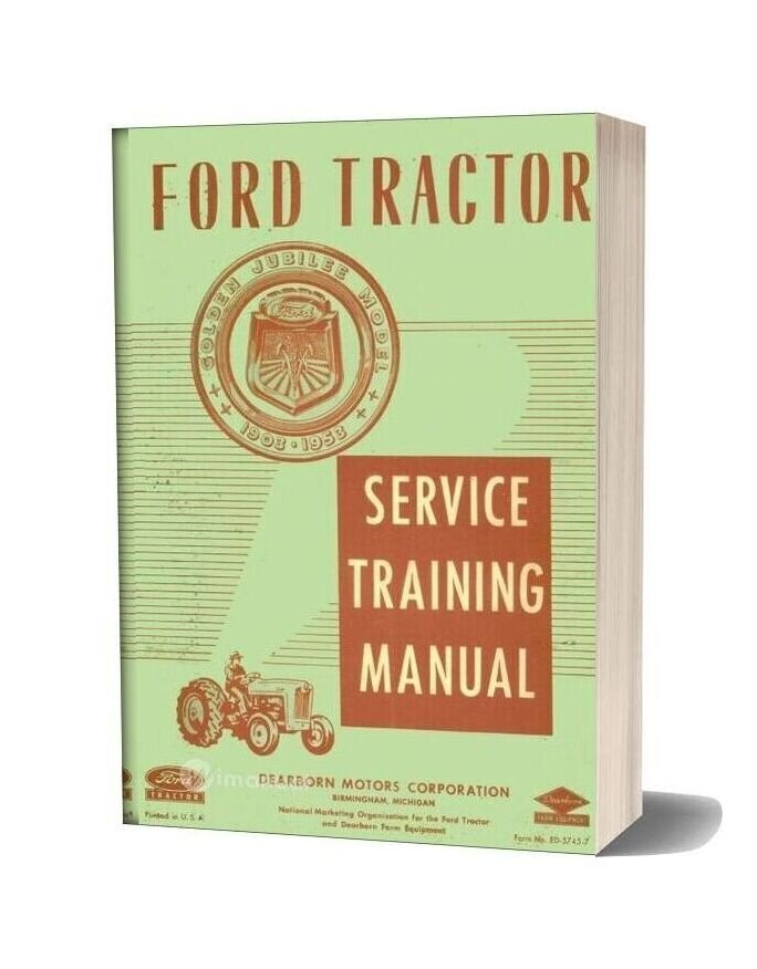 Ford Tractor Naa Service Training Manual