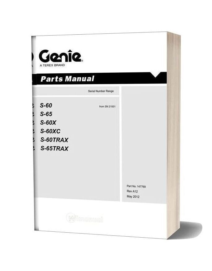 Genie S 60 S 65 S 60hc And Trax From Sn 21001 Parts Manuals