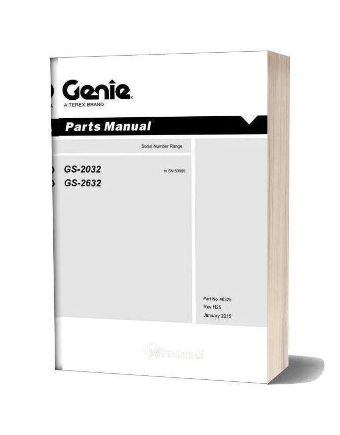 Genie Scissor Gs 203226323232 To Sn 59999 Gs 20322632 (Pn 46325) Parts Manuals
