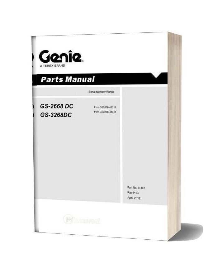 Genie Scissors Lift B Gs 2668 Dc Gs 3268 Dc After Sn 41317 Parts Manuals