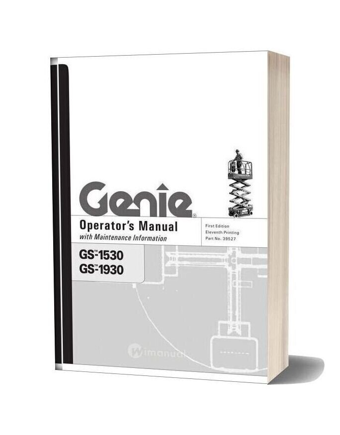 Genie Sissor Lift Gs 1930 Gs 1932 Ansicsa To Sn 59999 Gs 1930 Operator Manual