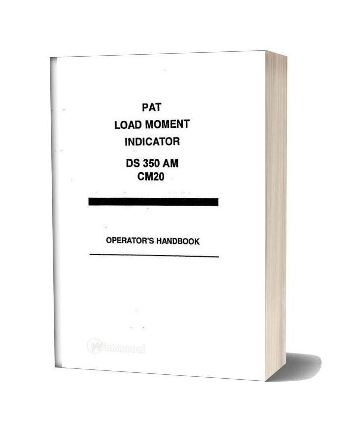 Grove Pat Load Moment Indicator Ds350 Am Cm20 Operator Manual