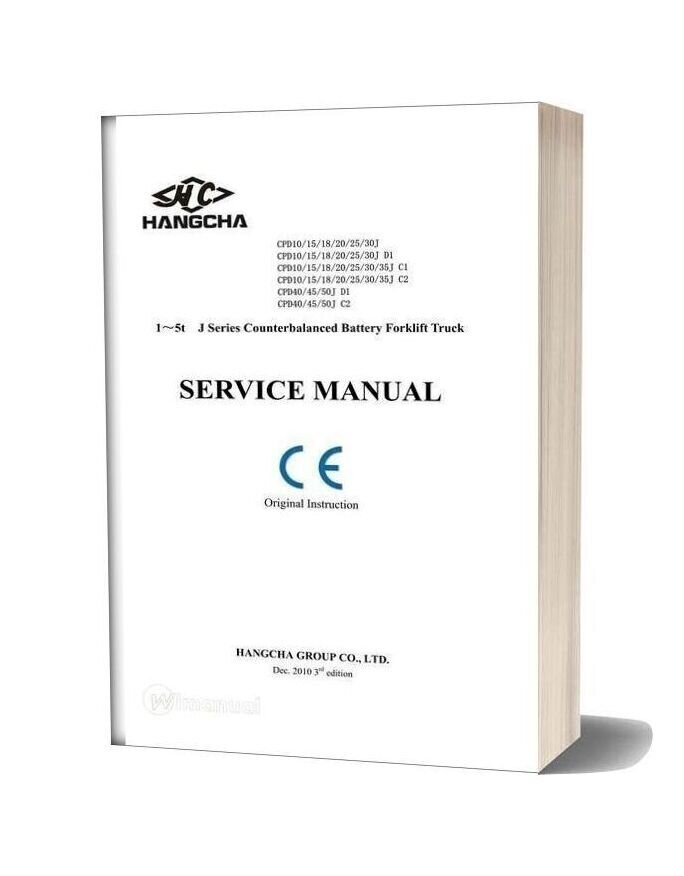Hangcha 1 5t J Series Counterbalanced Battery Forklift Truck Service Manual